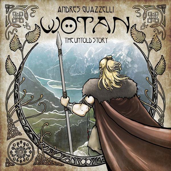 Wötan: The Untold Story